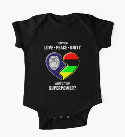 I Support Love Peace Unity -- What's Your Superpower? One Piece - Short Sleeve