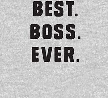 Best Boss Ever Unisex T-Shirt