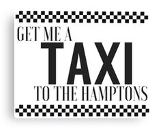 Taxi - to the hamptons Canvas Print