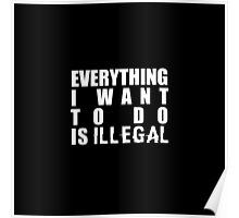 Illegality Poster