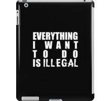 Illegality iPad Case/Skin
