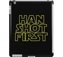 Han Shot First. iPad Case/Skin