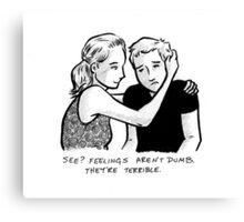 Feelings Aren't Dumb Canvas Print