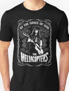 The Hellacopters (By the grace of god) Unisex T-Shirt