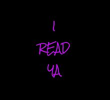 I READ YA by itsleightaylor