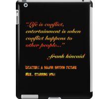 Disaster!: A Major Motion Picture Ride iPad Case/Skin