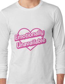 Emotionally Unavailable Long Sleeve T-Shirt