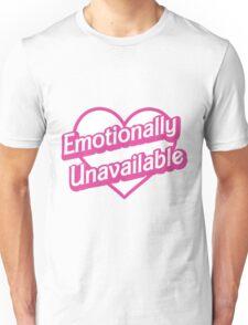 Emotionally Unavailable Unisex T-Shirt