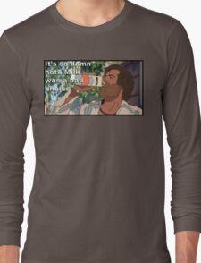 Milk was a bad choice Long Sleeve T-Shirt