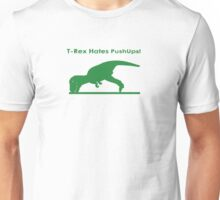 t rex hates pushups logo Unisex T-Shirt