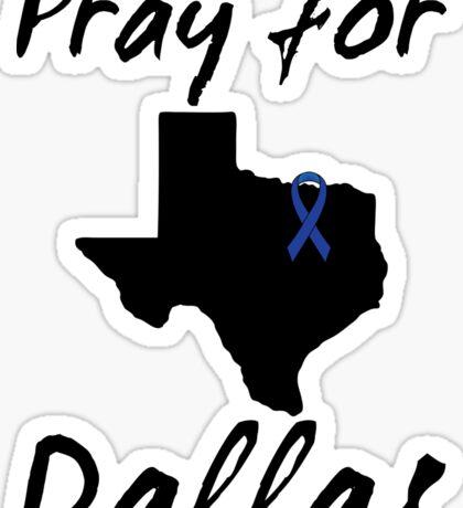 Pray for Dallas Sticker