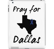 Pray for Dallas iPad Case/Skin