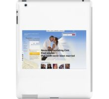 Dating Never Married Dating iPad Case/Skin