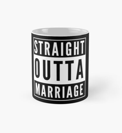 Straight Outta Marriage Mug