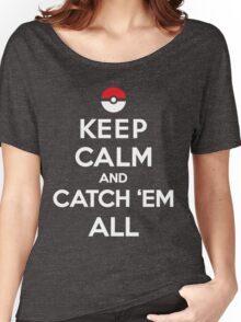 Keep Calm and Pokemon Women's Relaxed Fit T-Shirt