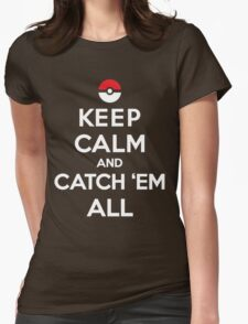 Keep Calm and Pokemon Womens Fitted T-Shirt