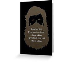Beard Law #14 Greeting Card