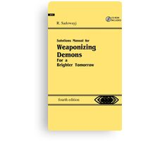 Weaponizing Demons manual Canvas Print