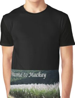 Welcome to Mackay Graphic T-Shirt