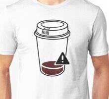 In danger when low on coffee Unisex T-Shirt