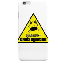 Crab Master iPhone Case/Skin