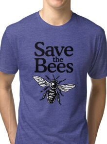 Save The Bees Beekeeper Quote Design Tri-blend T-Shirt