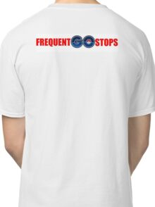 Pokemon Go - Frequent Stops - Recommended Size for Car is Large Classic T-Shirt