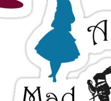 We're Mad Sticker