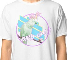Bird Up! Classic T-Shirt