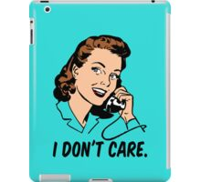 Retro I don't care - talking trash on the telephone iPad Case/Skin