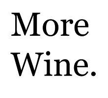 More Wine by danadumaurier