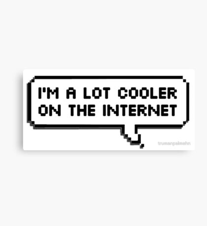 cooler on the internet Canvas Print