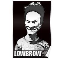 Lowbrow Bevis Poster
