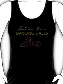 Dancing Shoes T-Shirt