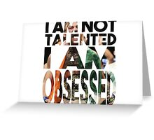 """I am not talented, I am obsessed"" - Conor McGregor Greeting Card"