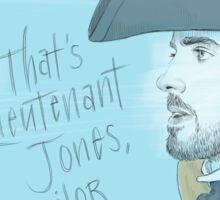Lieutenant Jones Sticker