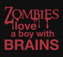 Zombies love a Boy with BRAINS! by jazzydevil