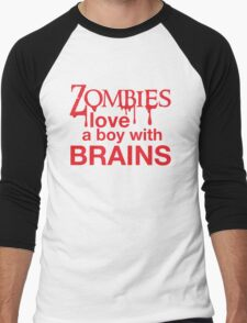 Zombies love a Boy with BRAINS! T-Shirt