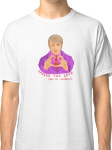 Hannibal - Spread the love and the cannibalism Classic T-Shirt