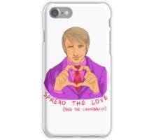 Hannibal - Spread the love and the cannibalism iPhone Case/Skin
