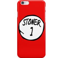 Stoner 1 iPhone Case/Skin