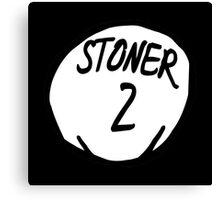 Stoner 2 Canvas Print