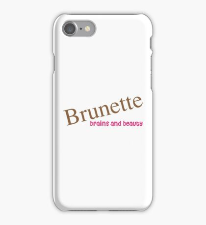 Brunette Funny Quote iPhone Case/Skin