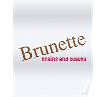Brunette Funny Quote Poster