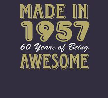 Made in 1957 60 years of being awesome (dark) Unisex T-Shirt