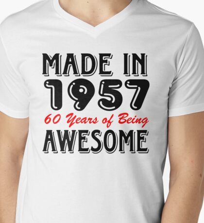 Made in 1957 60 years of being awesome Mens V-Neck T-Shirt