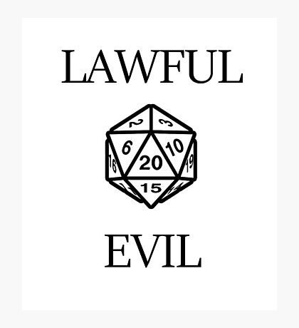 GAMER - Alignment : Lawful evil Photographic Print