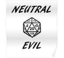 GAMER - Alignment : Neutral evil Poster
