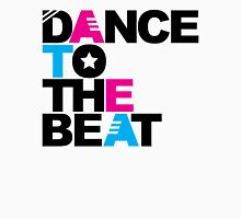 Dance to the Beat 3 Music Quote Unisex T-Shirt