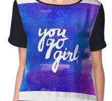 You go girl - hand lettering Women's Chiffon Top